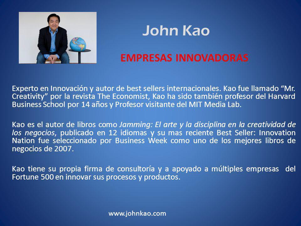 John Kao Experto en Innovación y autor de best sellers internacionales.