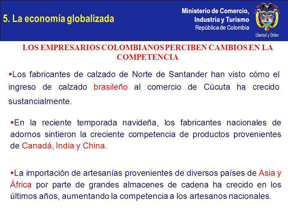 Ministerio de Comercio, Industria y Turismo República de Colombia Los fabricantes de calzado de Norte de Santander han visto cómo el ingreso de calzad