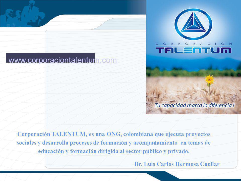 Corporación TALENTUM, es una ONG, colombiana que ejecuta proyectos sociales y desarrolla procesos de formación y acompañamiento en temas de educación y formación dirigida al sector público y privado.
