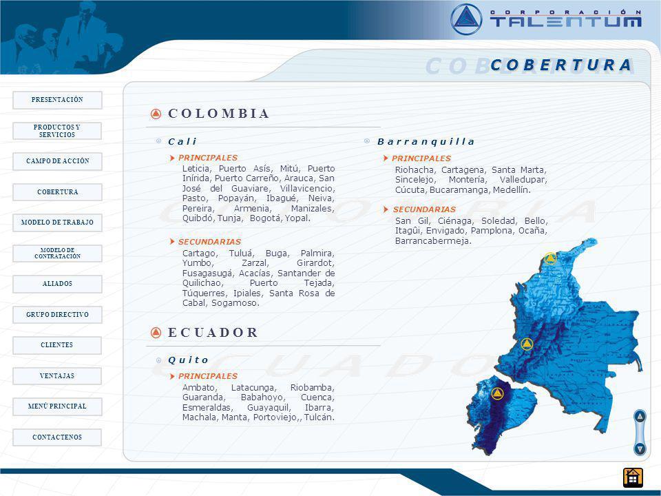 C O B E R T U R A Q u i t o Ambato, Latacunga, Riobamba, Guaranda, Babahoyo, Cuenca, Esmeraldas, Guayaquil, Ibarra, Machala, Manta, Portoviejo,, Tulcán.