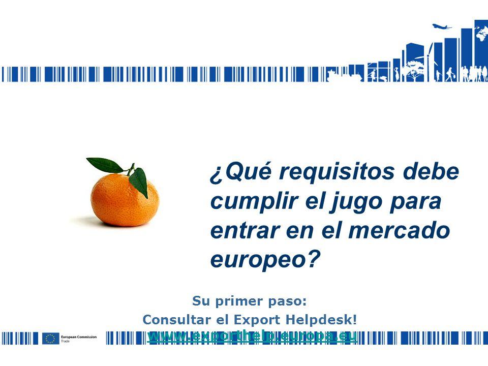 ¿Qué requisitos debe cumplir el jugo para entrar en el mercado europeo.