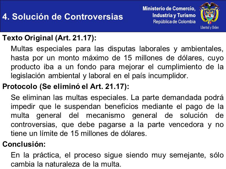 Ministerio de Comercio, Industria y Turismo República de Colombia Texto Original (Art. 21.17): Multas especiales para las disputas laborales y ambient
