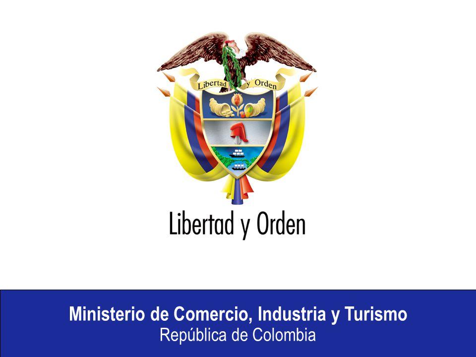 Ministerio de Comercio, Industria y Turismo República de Colombia