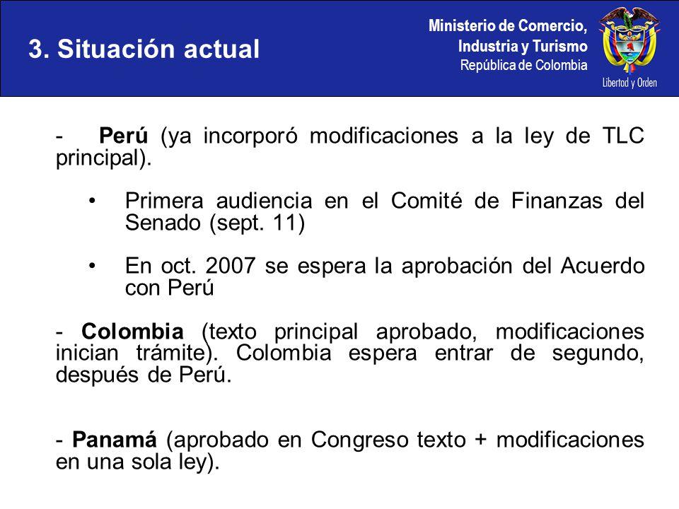 Ministerio de Comercio, Industria y Turismo República de Colombia - Perú (ya incorporó modificaciones a la ley de TLC principal). Primera audiencia en