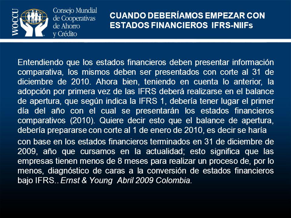Entendiendo que los estados financieros deben presentar información comparativa, los mismos deben ser presentados con corte al 31 de diciembre de 2010