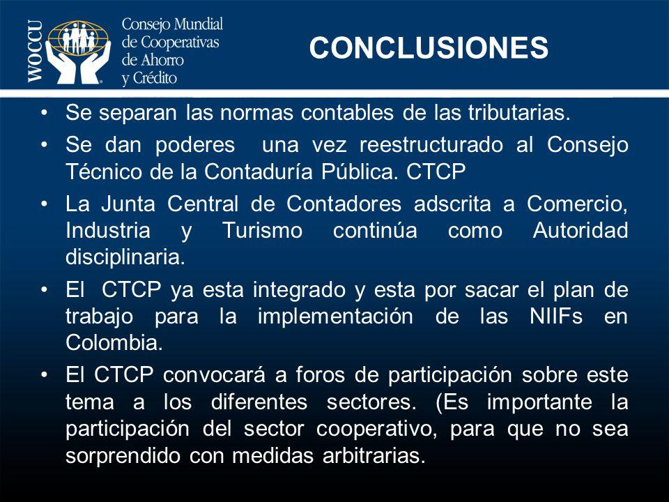 Se separan las normas contables de las tributarias. Se dan poderes una vez reestructurado al Consejo Técnico de la Contaduría Pública. CTCP La Junta C