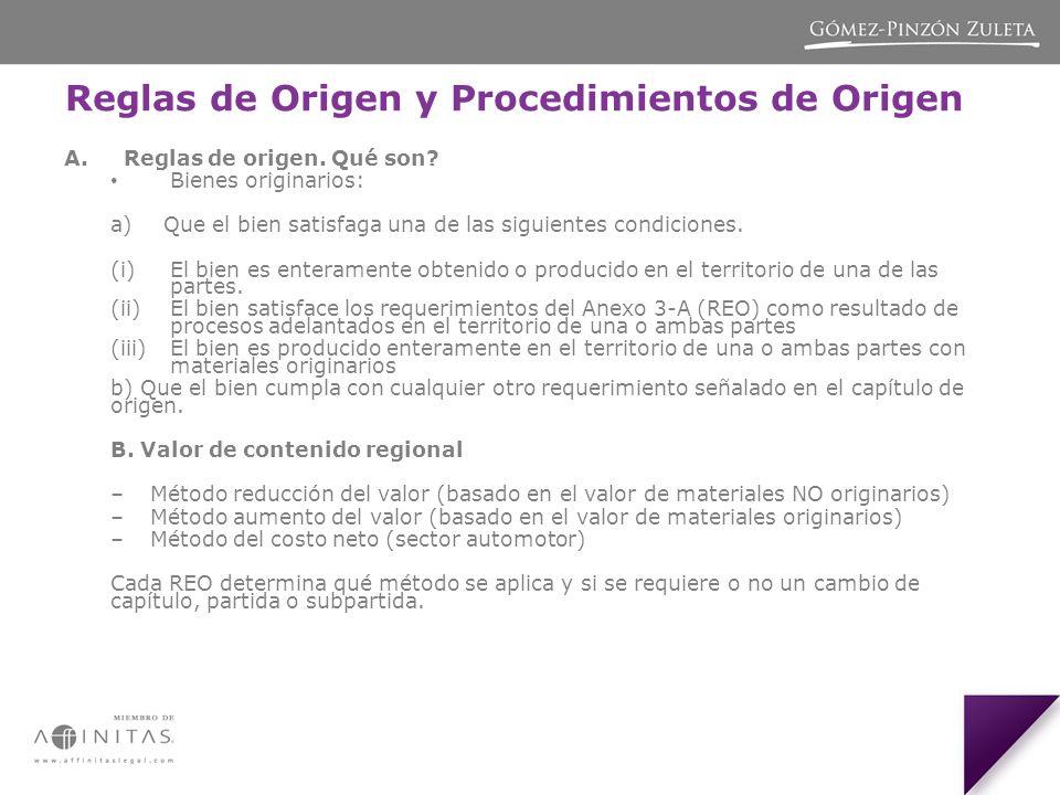 Reglas de Origen y Procedimientos de Origen A.Reglas de origen.