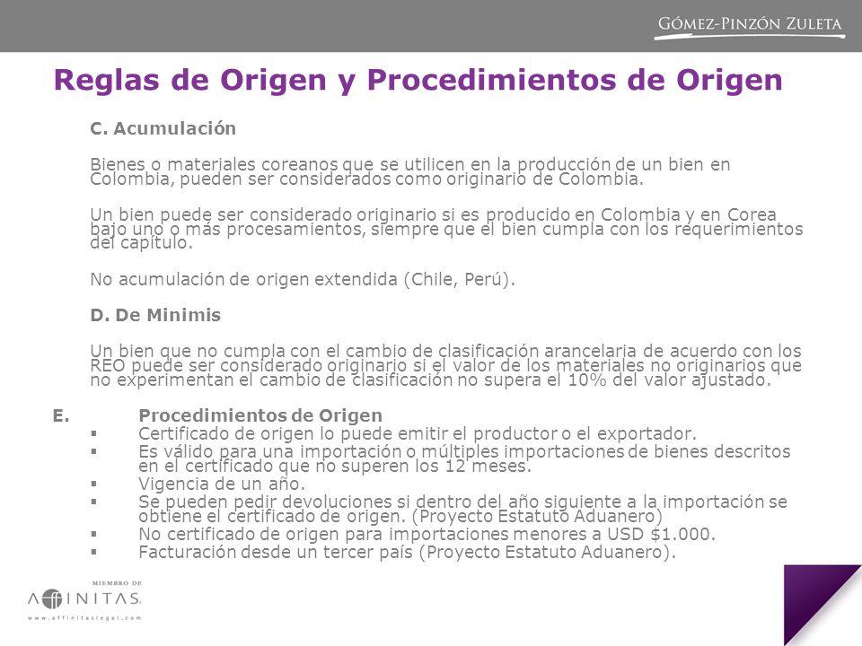 Reglas de Origen y Procedimientos de Origen C.