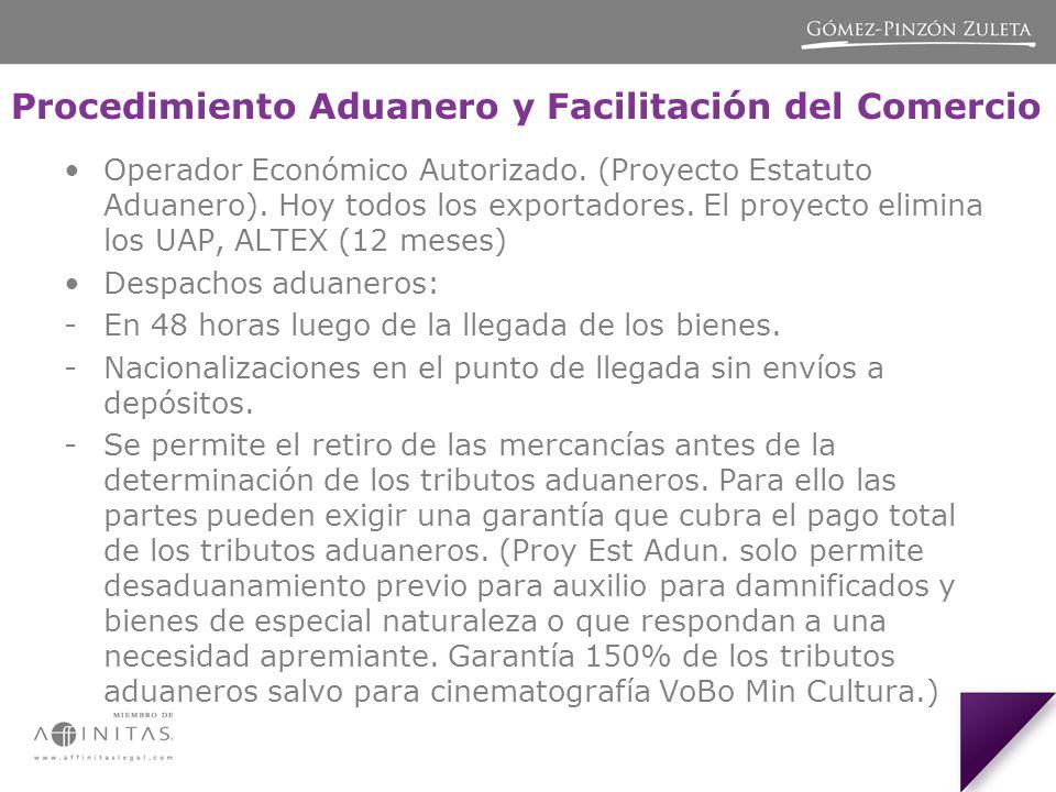 Procedimiento Aduanero y Facilitación del Comercio Operador Económico Autorizado.