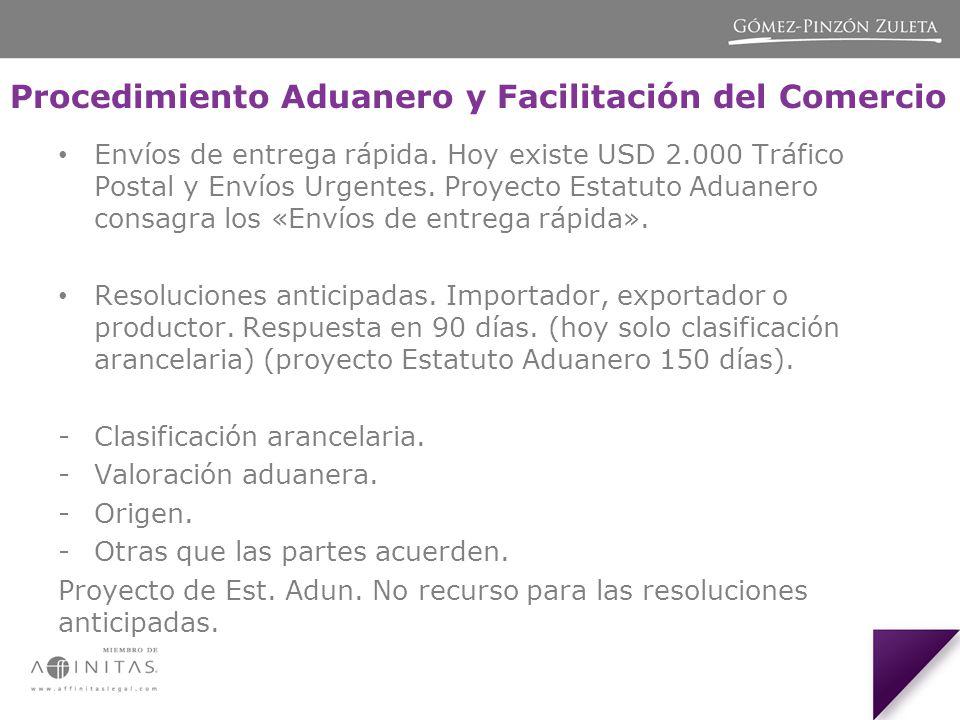 Procedimiento Aduanero y Facilitación del Comercio Envíos de entrega rápida.
