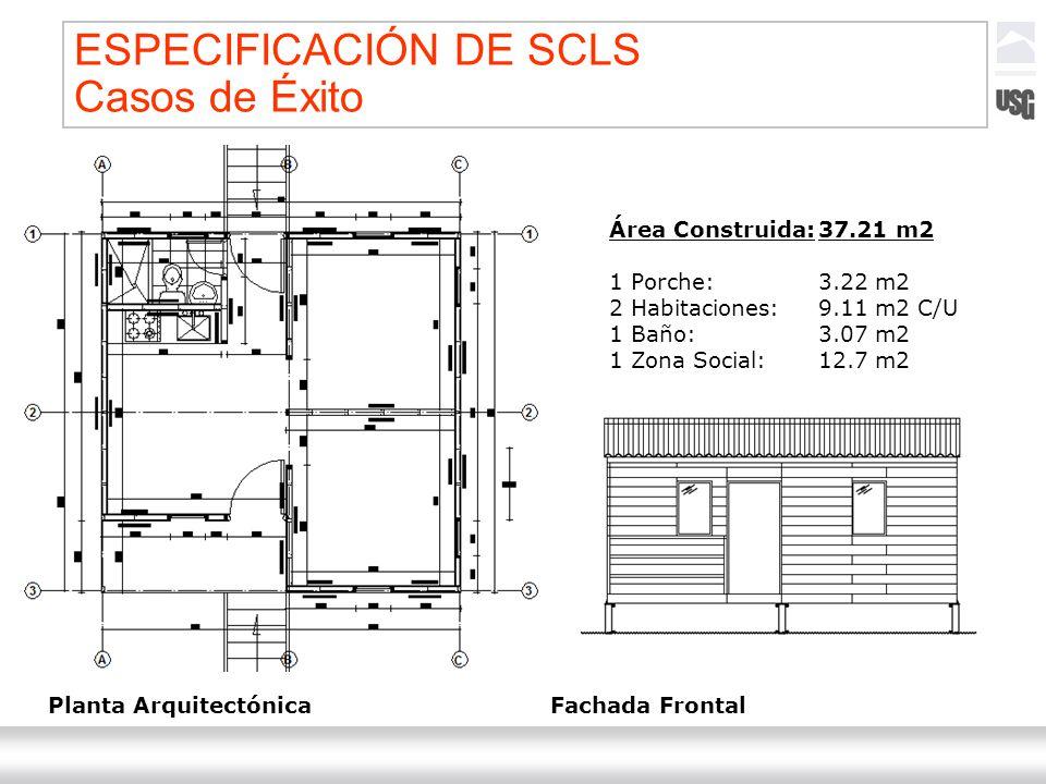 Laboratorios Ternium México Ternium | DICA 55 Área Construida:37.21 m2 1 Porche:3.22 m2 2 Habitaciones:9.11 m2 C/U 1 Baño:3.07 m2 1 Zona Social:12.7 m