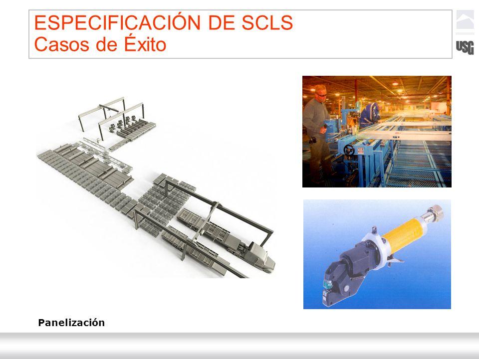 Laboratorios Ternium México Ternium | DICA 57 Panelización ESPECIFICACIÓN DE SCLS Casos de Éxito