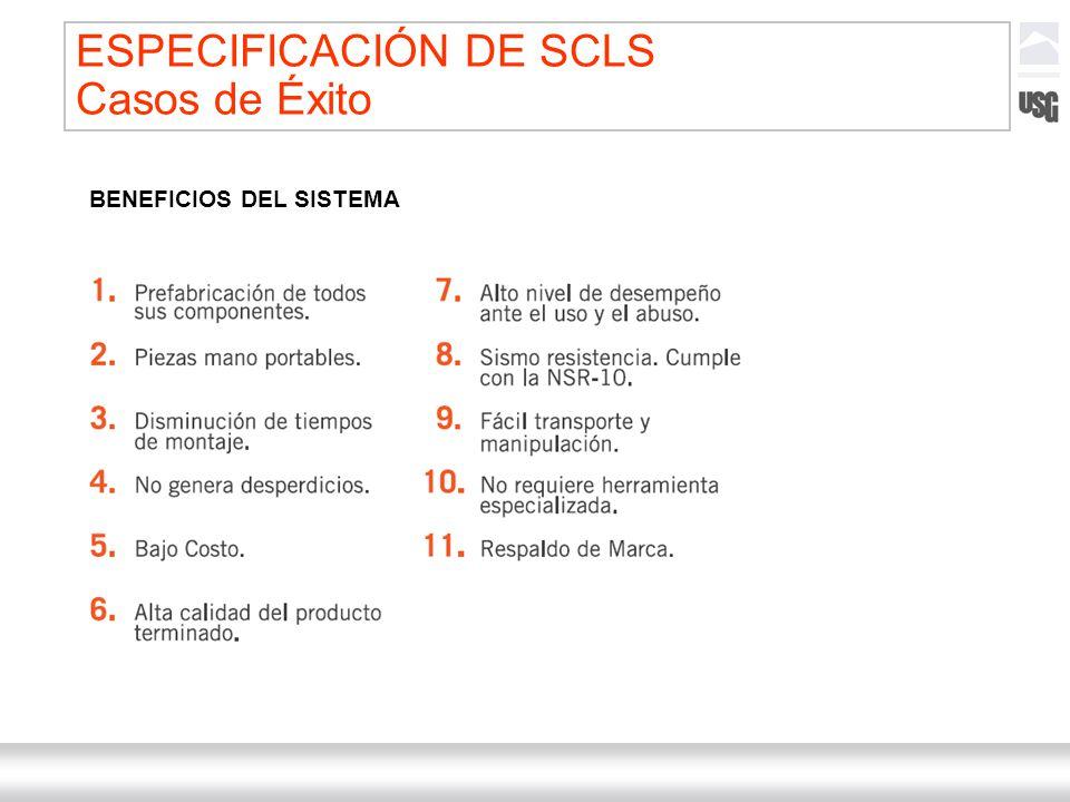 Laboratorios Ternium México Ternium | DICA 60 BENEFICIOS DEL SISTEMA ESPECIFICACIÓN DE SCLS Casos de Éxito