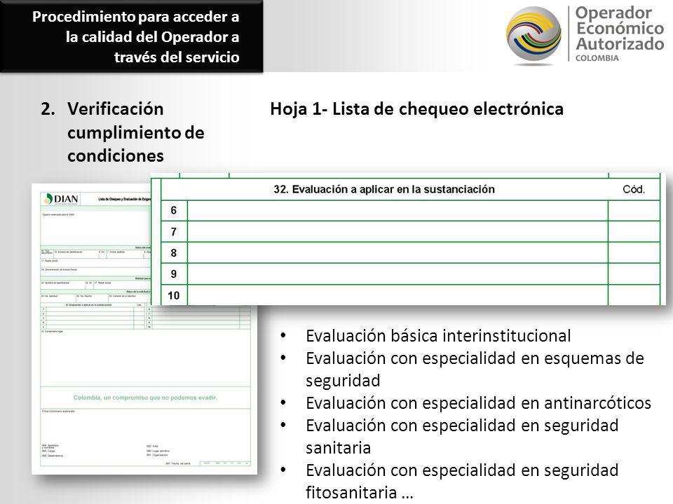 2. Verificación cumplimiento de condiciones Hoja 1- Lista de chequeo electrónica Evaluación básica interinstitucional Evaluación con especialidad en e