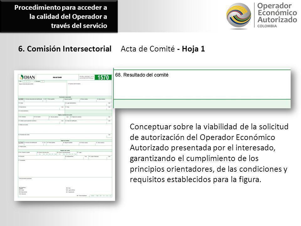 6. Comisión IntersectorialActa de Comité - Hoja 1 Conceptuar sobre la viabilidad de la solicitud de autorización del Operador Económico Autorizado pre
