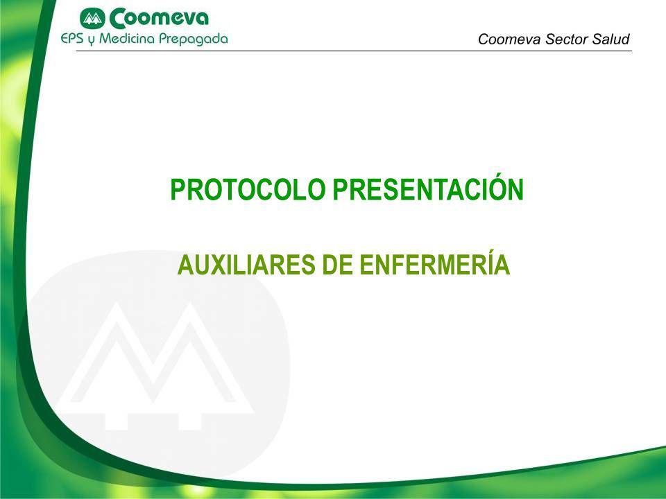 PROTOCOLO PRESENTACIÓN AUXILIARES DE ENFERMERÍA