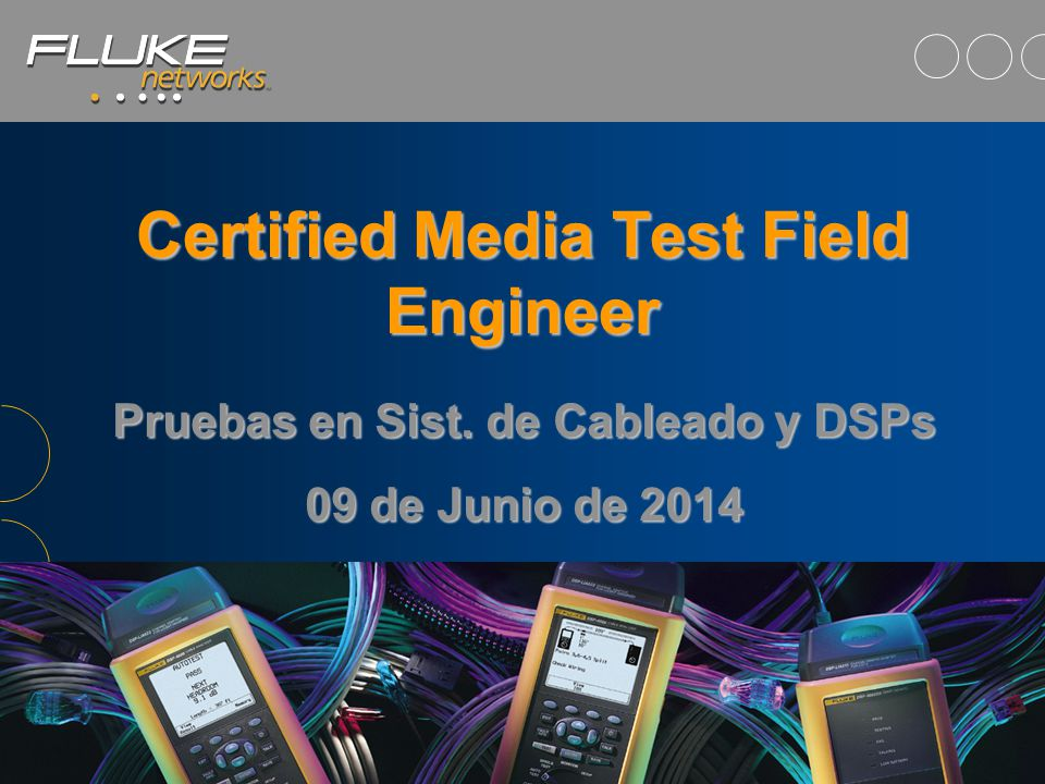 Certified Media Test Field Engineer Pruebas en Sist.