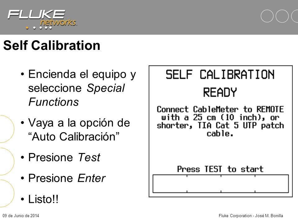 09 de Junio de 2014Fluke Corporation - José M. Bonilla Remote DSP DSP-Cal Self Calibration Un DSP debe de ser calibrado con su unidad remota –Un DSP-4