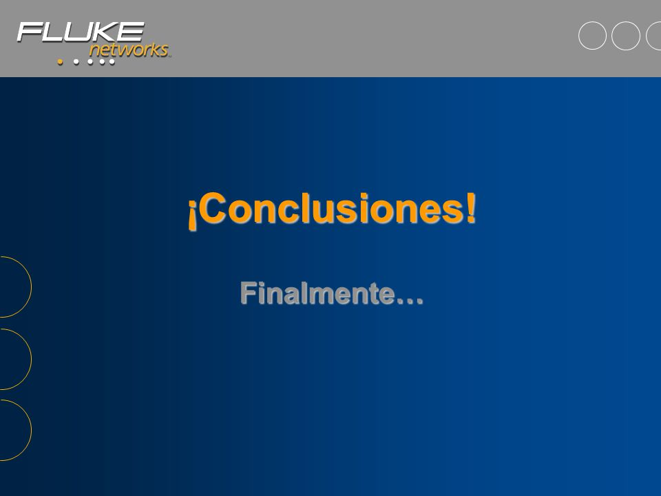 09 de Junio de 2014Fluke Corporation - José M. Bonilla Diagnósticos - Aislamiento de Fallas