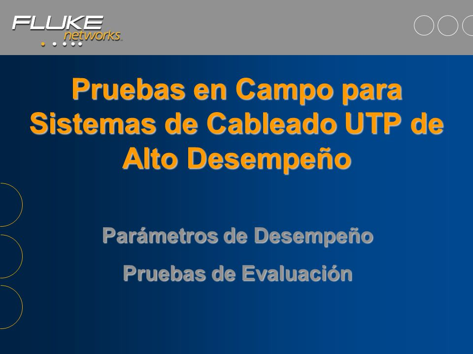 09 de Junio de 2014Fluke Corporation - José M. Bonilla IEEE 802.3ab Define estándar 1000BASE-T –Gigabit Ethernet sobre sistemas de cable par trensado
