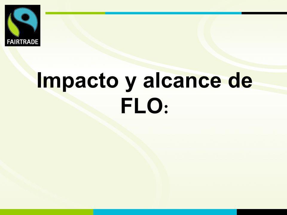 FLO International Impacto y alcance de FLO :