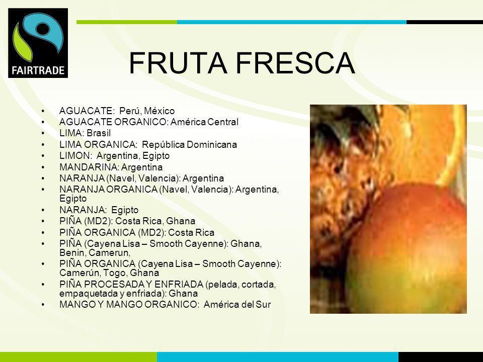 FLO International JUGO DE FRUTA Los jugos de fruta de Comercio Justo son jugos de fruta producidos, comercializados, procesados y mercadeados según los criterios y contratos establecidos por FLO, Fairtrade Labelling Organizations International e.V.
