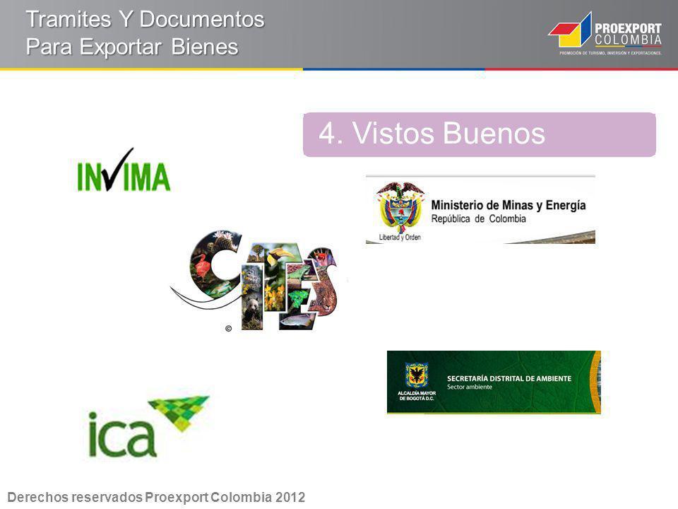 4. Vistos Buenos Tramites Y Documentos Para Exportar Bienes Derechos reservados Proexport Colombia 2012