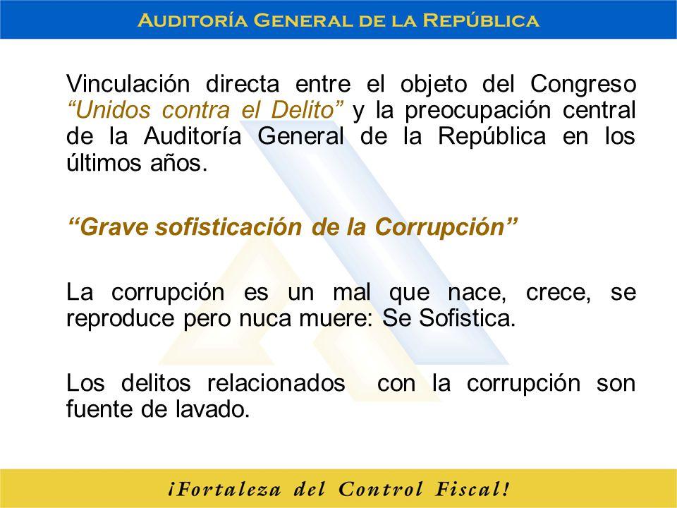 Vinculación directa entre el objeto del Congreso Unidos contra el Delito y la preocupación central de la Auditoría General de la República en los últi