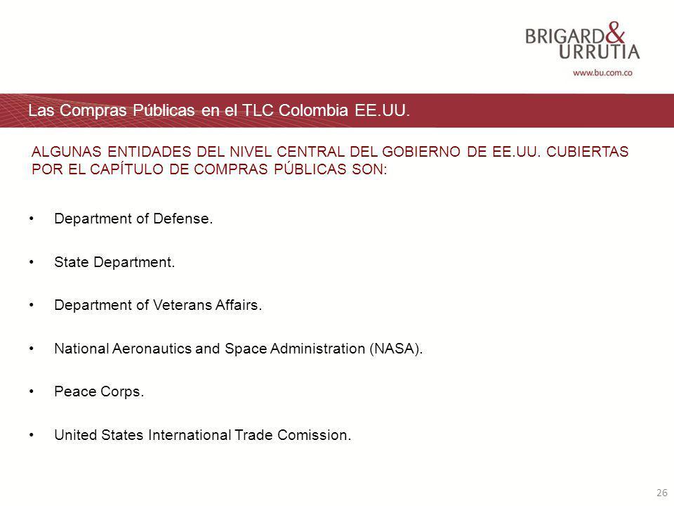26 Las Compras Públicas en el TLC Colombia EE.UU. Department of Defense.
