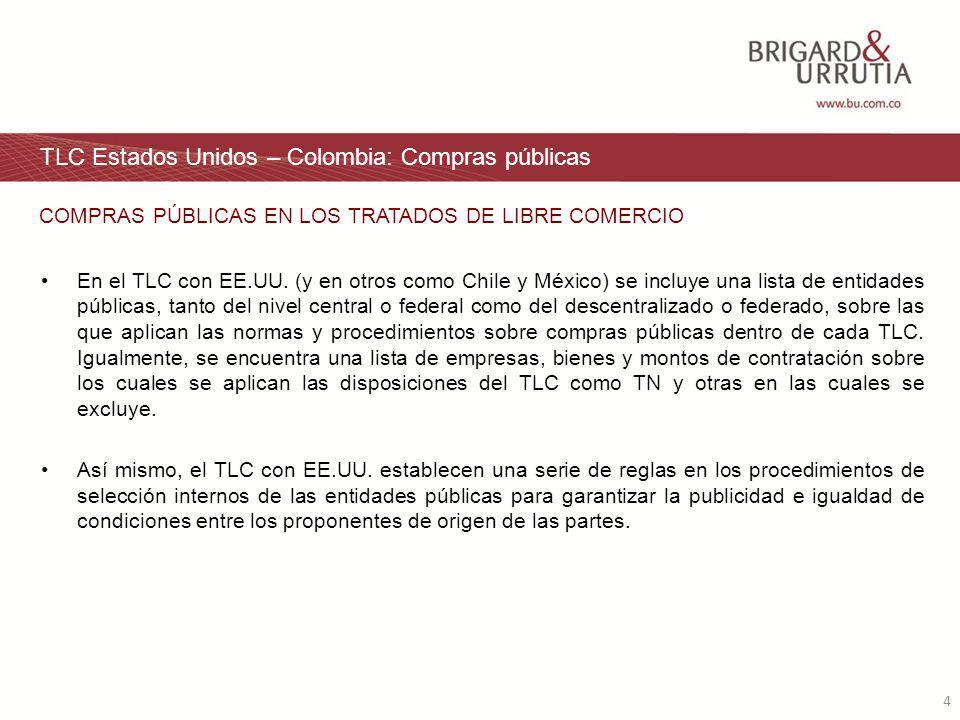 4 TLC Estados Unidos – Colombia: Compras públicas En el TLC con EE.UU.