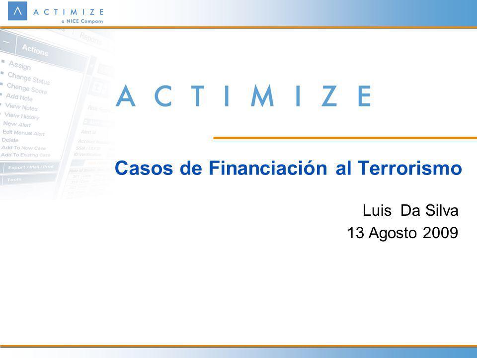 Casos de Financiación al Terrorismo Luis Da Silva 13 Agosto 2009