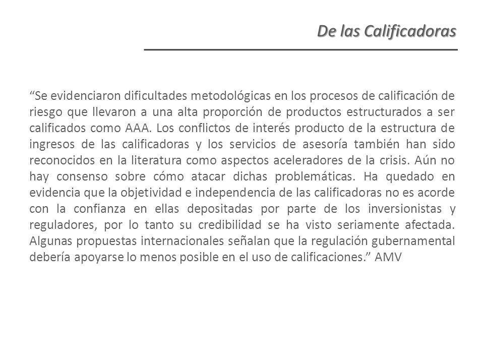Se evidenciaron dificultades metodológicas en los procesos de calificación de riesgo que llevaron a una alta proporción de productos estructurados a ser calificados como AAA.