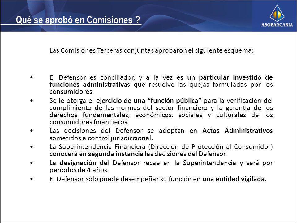 Las Comisiones Terceras conjuntas aprobaron el siguiente esquema: El Defensor es conciliador, y a la vez es un particular investido de funciones administrativas que resuelve las quejas formuladas por los consumidores.