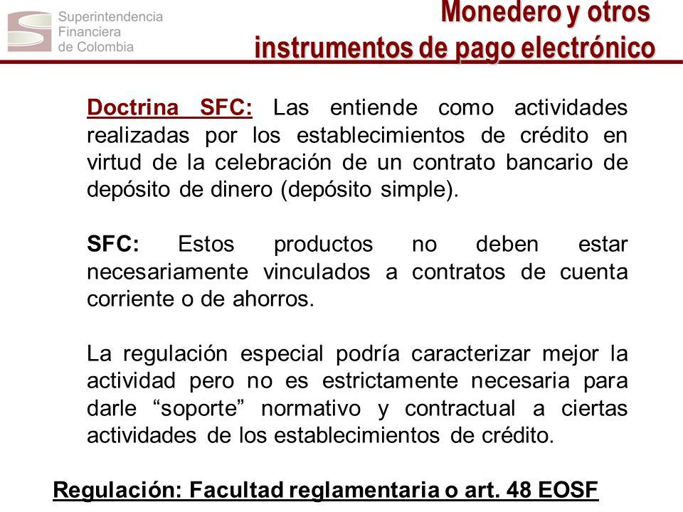 Doctrina SFC: Las entiende como actividades realizadas por los establecimientos de crédito en virtud de la celebración de un contrato bancario de depó