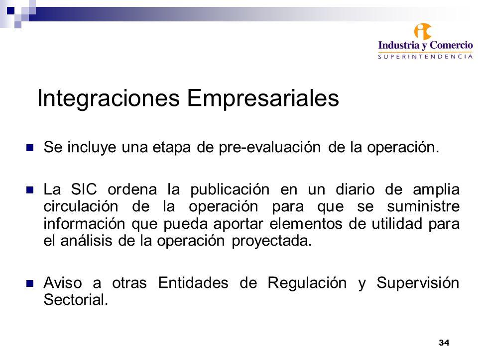 34 Integraciones Empresariales Se incluye una etapa de pre-evaluación de la operación.
