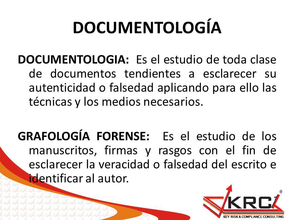 DOCUMENTOLOGIA: Es el estudio de toda clase de documentos tendientes a esclarecer su autenticidad o falsedad aplicando para ello las técnicas y los me