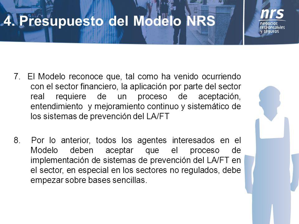 7. El Modelo reconoce que, tal como ha venido ocurriendo con el sector financiero, la aplicación por parte del sector real requiere de un proceso de a