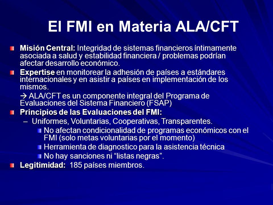 El FMI en Materia ALA/CFT Misión Central: Misión Central: Integridad de sistemas financieros íntimamente asociada a salud y estabilidad financiera / p