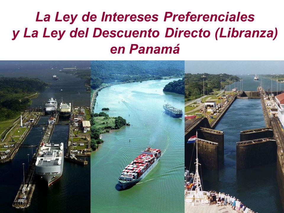 La Ley de Intereses Preferenciales y La Ley del Descuento Directo (Libranza) en Panamá