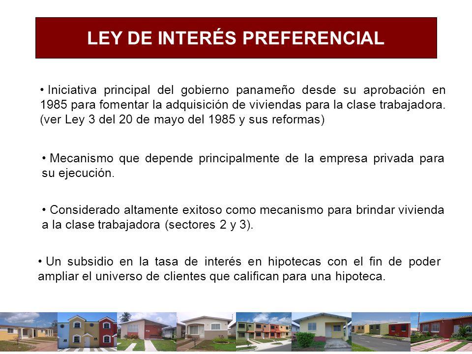 Iniciativa principal del gobierno panameño desde su aprobación en 1985 para fomentar la adquisición de viviendas para la clase trabajadora. (ver Ley 3