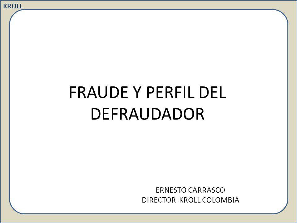 KROLL 1. Fraude: concepto KROLL