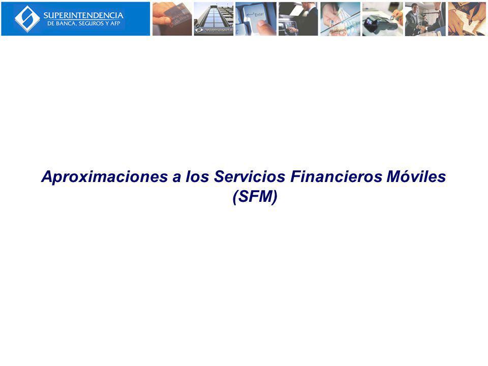 Aproximaciones a los Servicios Financieros Móviles (SFM)