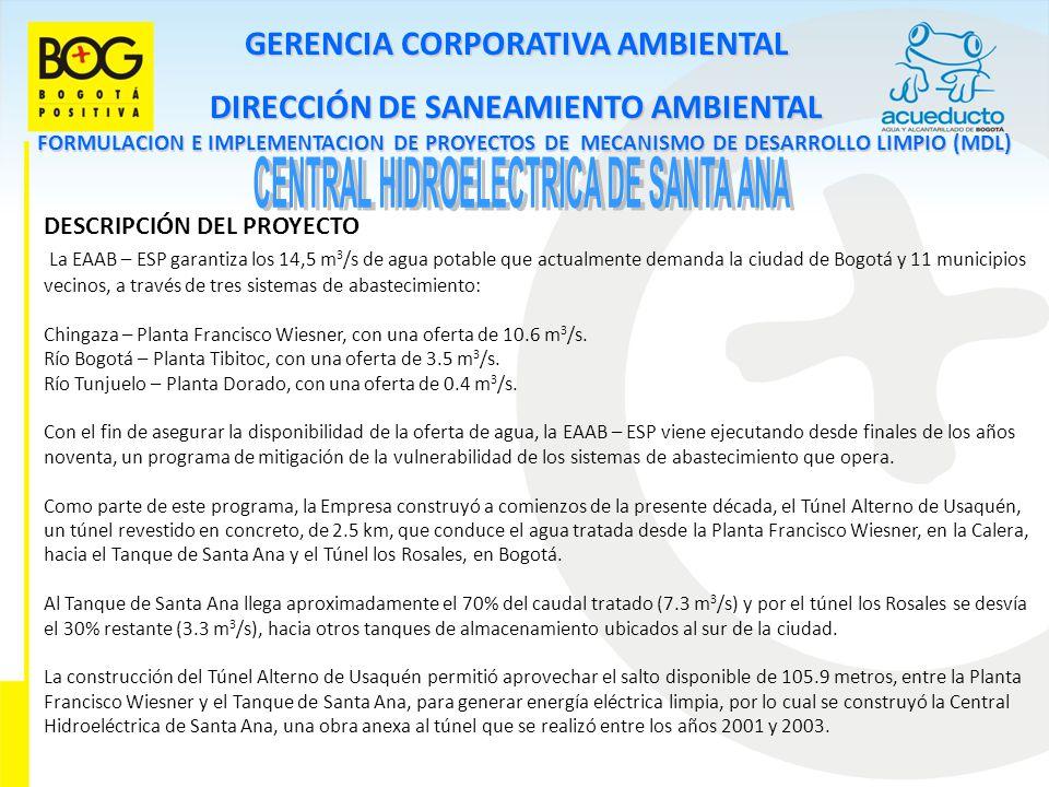 GERENCIA CORPORATIVA AMBIENTAL DIRECCIÓN DE SANEAMIENTO AMBIENTAL FORMULACION E IMPLEMENTACION DE PROYECTOS DE MECANISMO DE DESARROLLO LIMPIO (MDL) DE