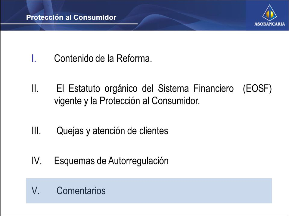Protección al Consumidor I.Contenido de la Reforma.