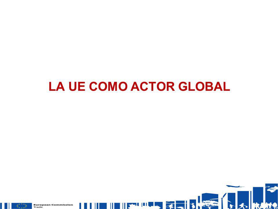 LA UE COMO ACTOR GLOBAL