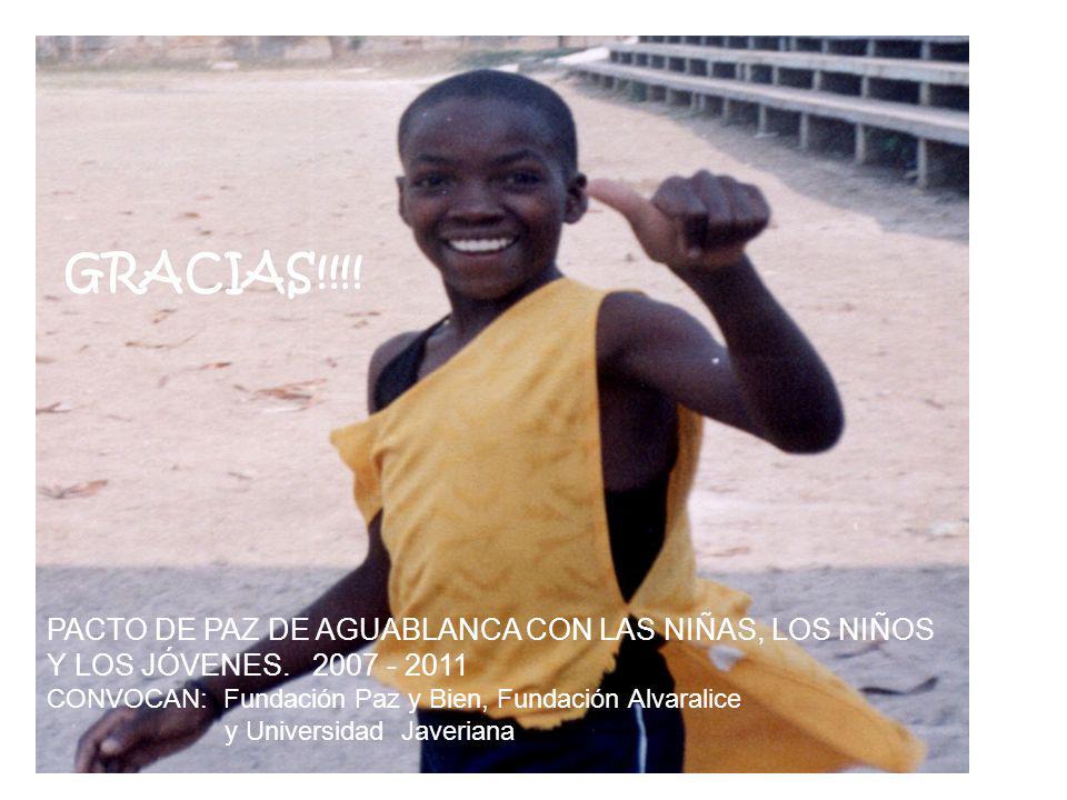 GRACIAS!!!.PACTO DE PAZ DE AGUABLANCA CON LAS NIÑAS, LOS NIÑOS Y LOS JÓVENES.