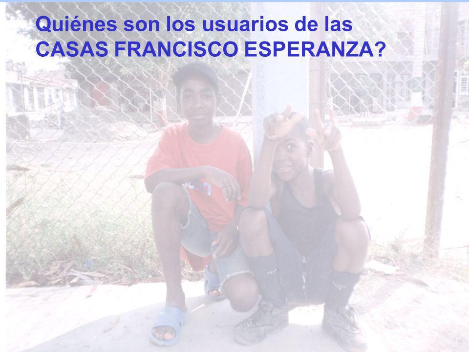 Quiénes son los usuarios de las CASAS FRANCISCO ESPERANZA?