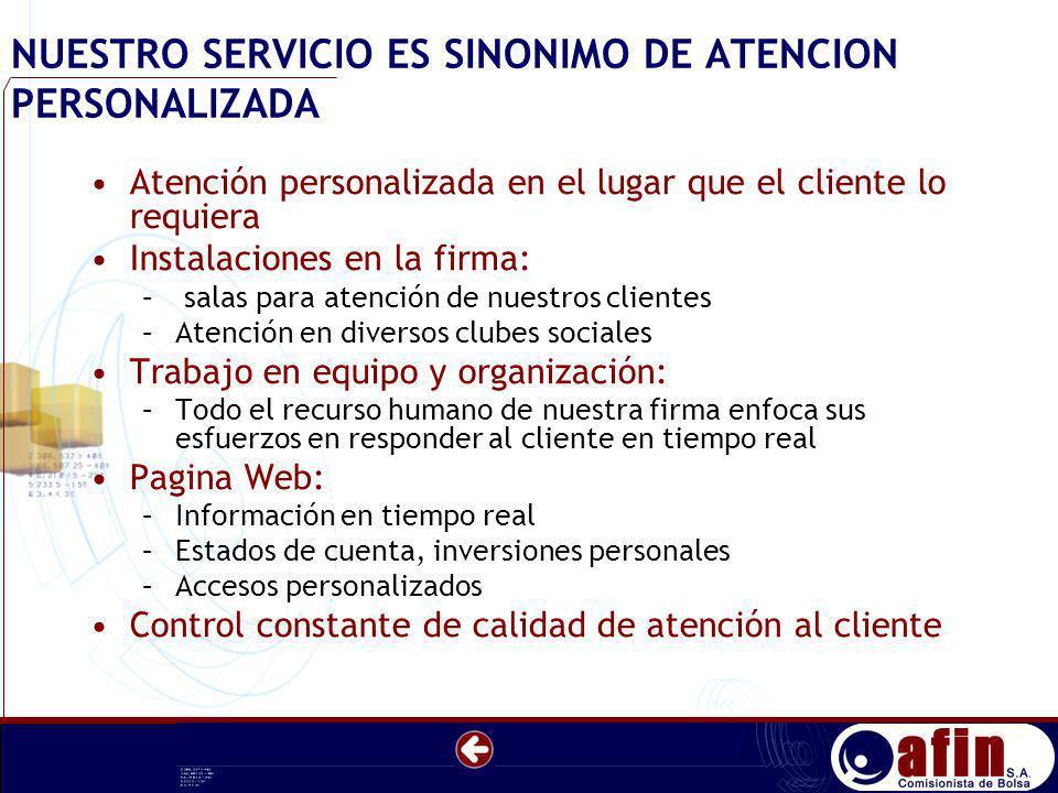 NUESTRO SERVICIO ES SINONIMO DE ATENCION PERSONALIZADA Atención personalizada en el lugar que el cliente lo requiera Instalaciones en la firma: – sala
