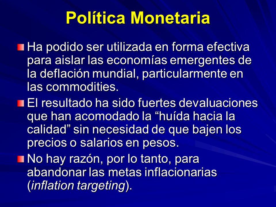 Política Monetaria Ha podido ser utilizada en forma efectiva para aislar las economías emergentes de la deflación mundial, particularmente en las comm