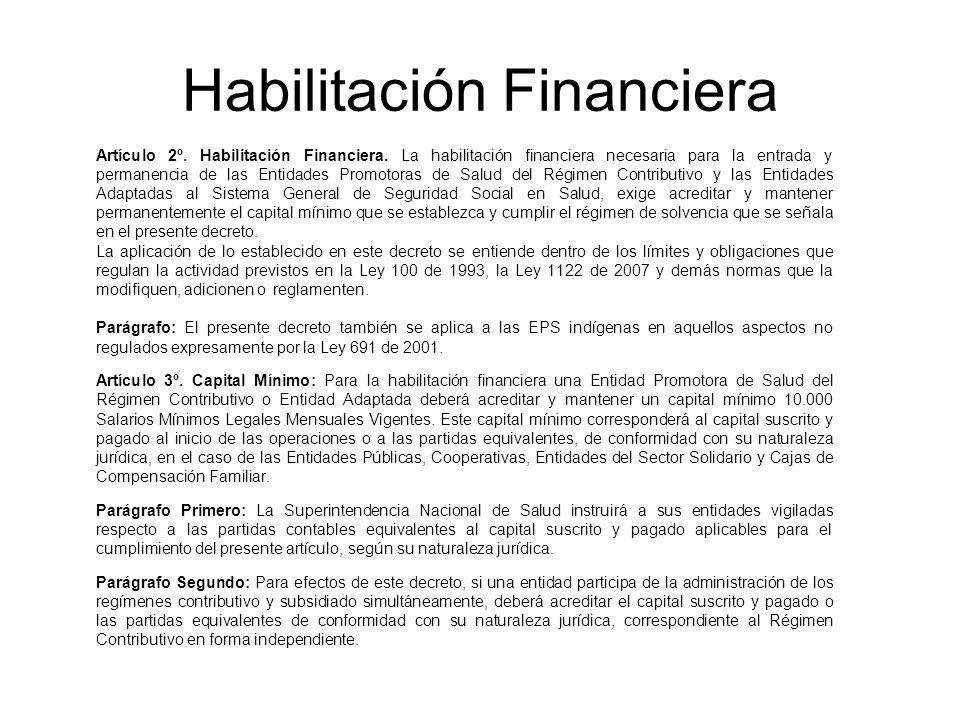 Habilitación Financiera Artículo 2º. Habilitación Financiera.